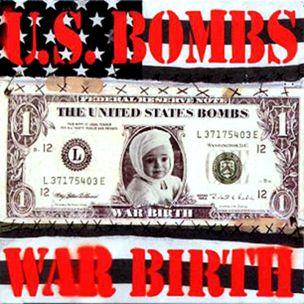 U S Bombs - War Birth