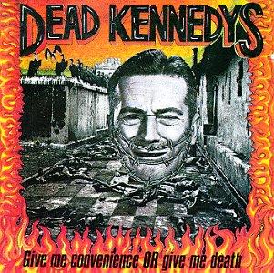 Juego de caratulas - Página 3 Dead_kennedys-give_me_convenience_or_give_me_death